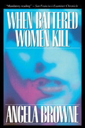 When Battered Women Kill