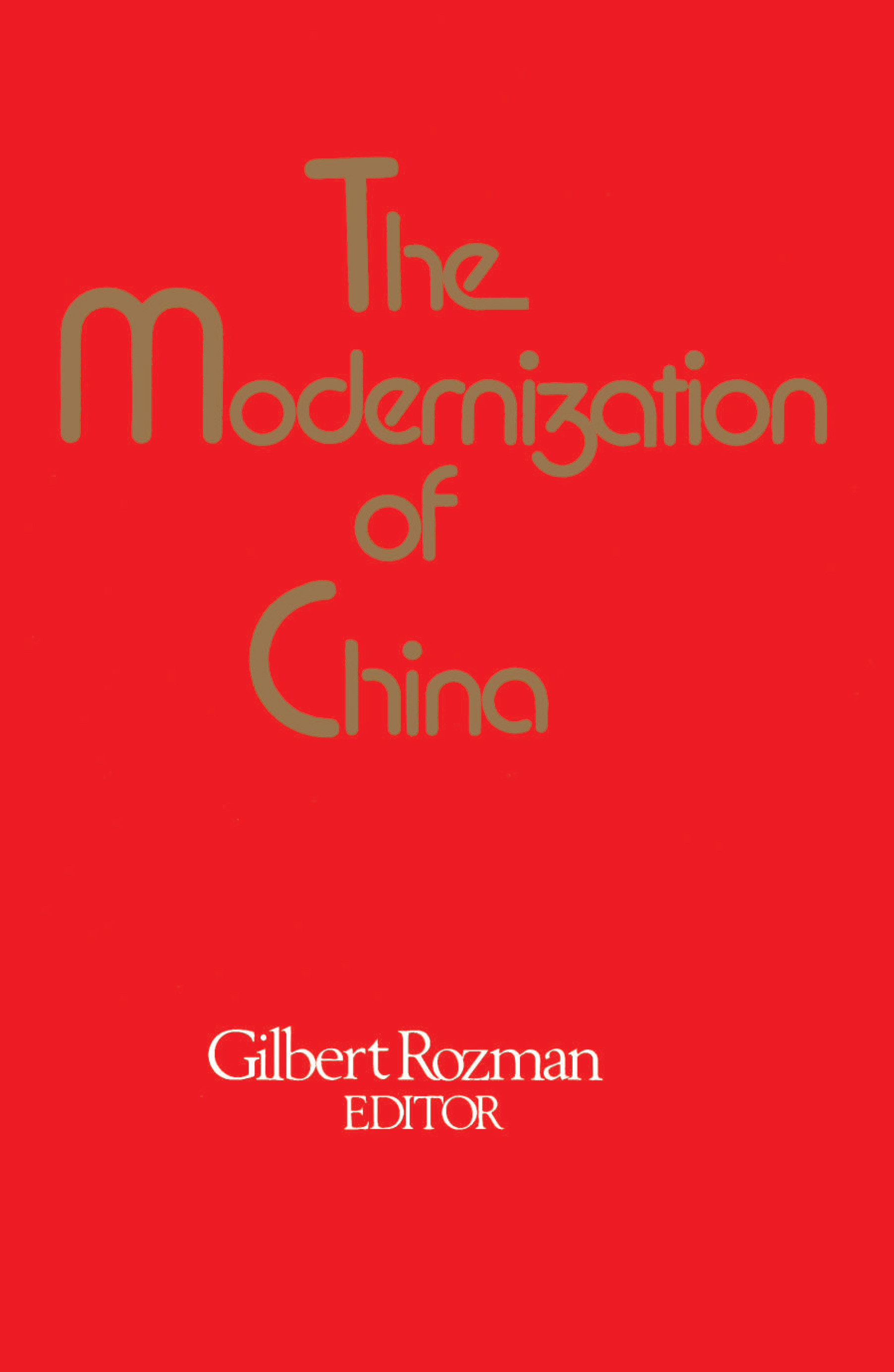 the use of the modernization in china by gilbert rozman