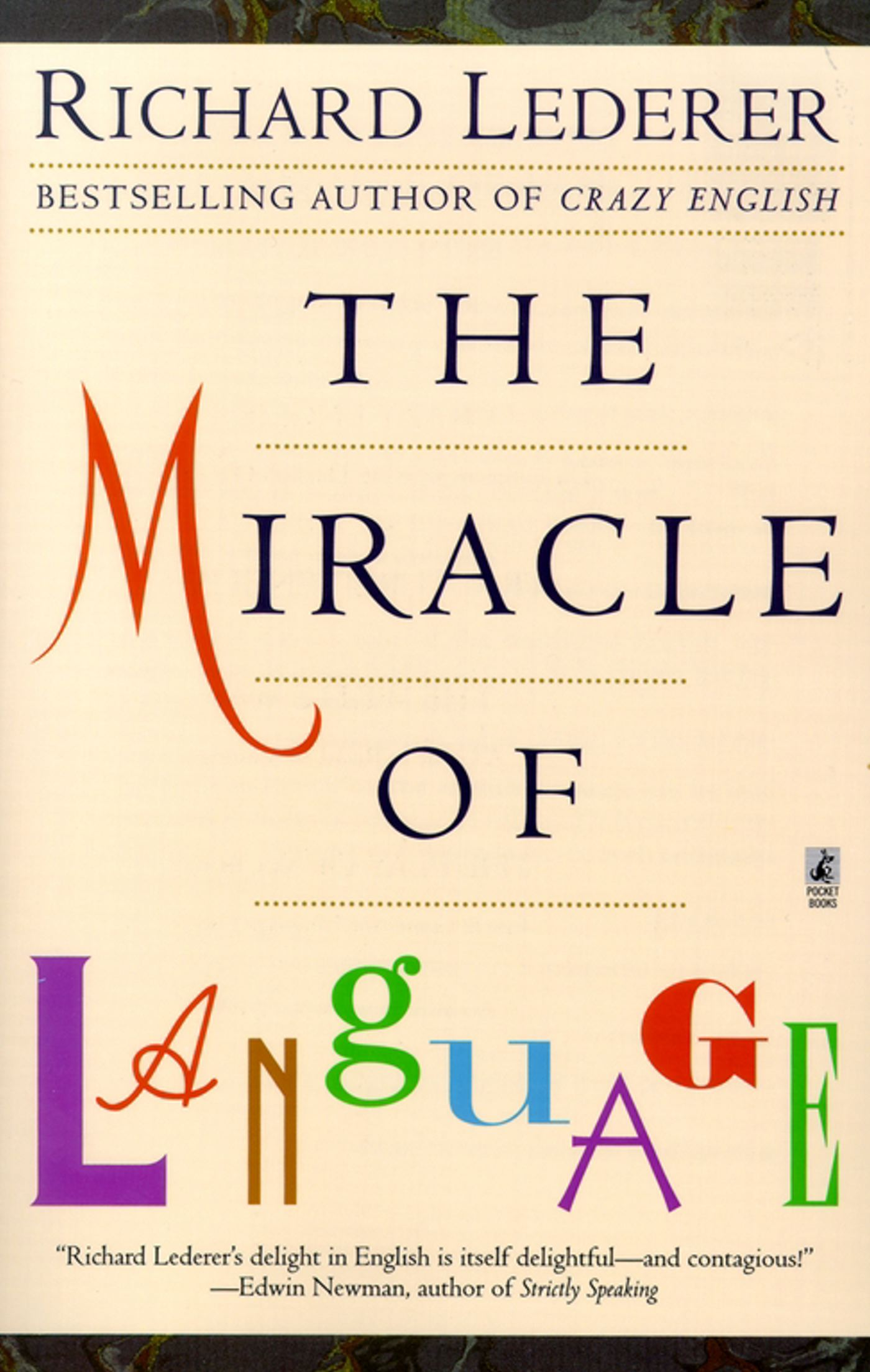 The miracle of language book by richard lederer official cvr9780671028114 9780671028114 hr the miracle of language fandeluxe Document