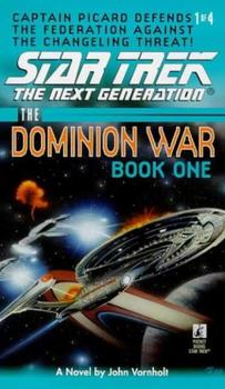 Star Trek: The Dominion Wars: Book 1