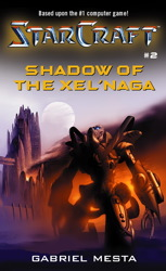Starcraft: Shadow of the Xel'Naga