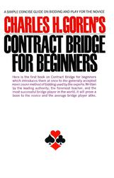 CONTRACT BRIDGE for Beginners | Book by Charles Goren - Simon ...
