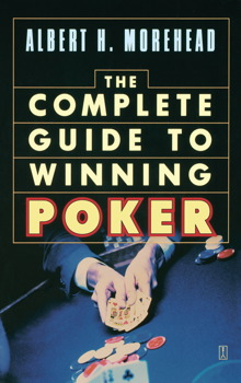 Complete Guide to Winning Poker