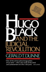 Hugo Black and the Judicial Revolution