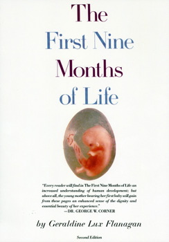 First Nine Months of Life
