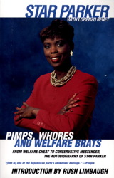 Pimps, Whores and Welfare Brats