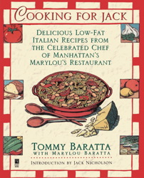 Cooking for Jack with Tommy Baratta