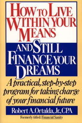How to Live Within Your Means and Still Finance Your Dreams