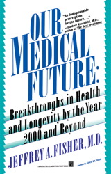 Our Medical Future