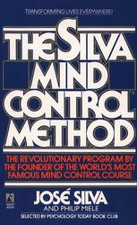 The Silva Mind Control Method