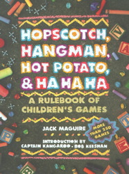 Hopscotch, Hangman, Hot Potato, & Ha Ha Ha