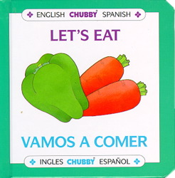 Let's Eat / Vamos A Comer