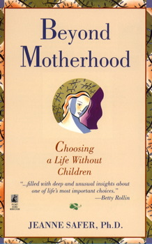 Beyond Motherhood