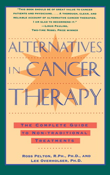 Alternatives in Cancer Therapy