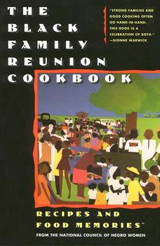 The Black Family Reunion Cookbook