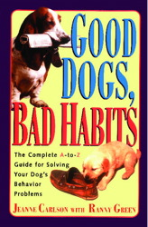 Good Dogs, Bad Habits