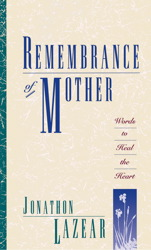 Remembrance of Mother