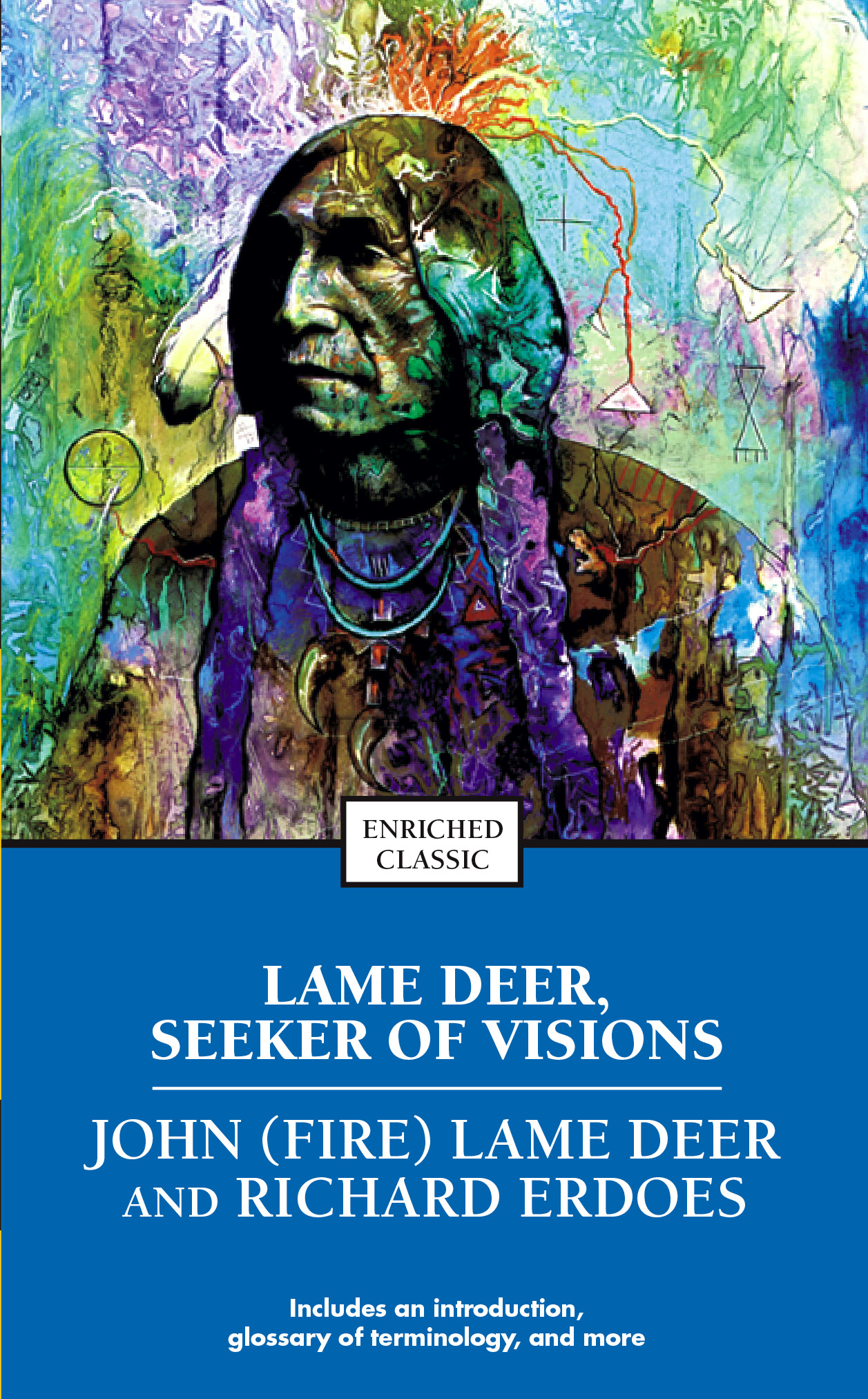 lame deer seekers of vision Yuwipi: vision and experience in oglala ritual by william k powers $1495 op2 beyond the vision: essays on american indian culture by william k powers $5500 op4 lame deer seeker of visions by john fire and richard erdoes $1895 op12.