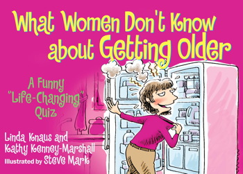What Women Don't Know About Getting Older...