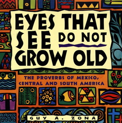 Eyes That See Do Not Grow Old
