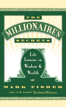 The Millionaire's Secrets | Book by Mark Fisher | Official