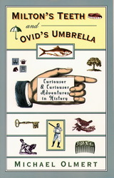 Milton's Teeth and Ovid's Umbrella