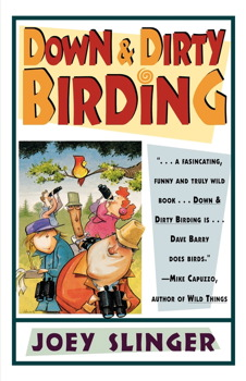 Down & Dirty Birding
