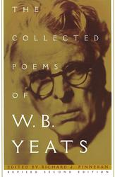 Collected Works of W.B. Yeats Volume I: The Poems
