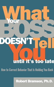 What Your Boss Doesn't Tell You Until It's Too Late