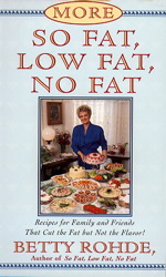 More So Fat, Low Fat, No Fat For Family and Friends