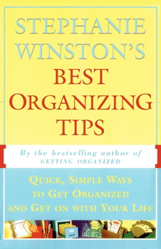 Stephanie Winston's Best Organizing Tips