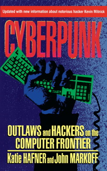 Cyberpunk book by katie hafner official publisher page simon cyberpunk book by katie hafner official publisher page simon schuster fandeluxe Images