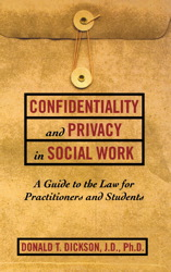 Confidentiality and Privacy in Social Work