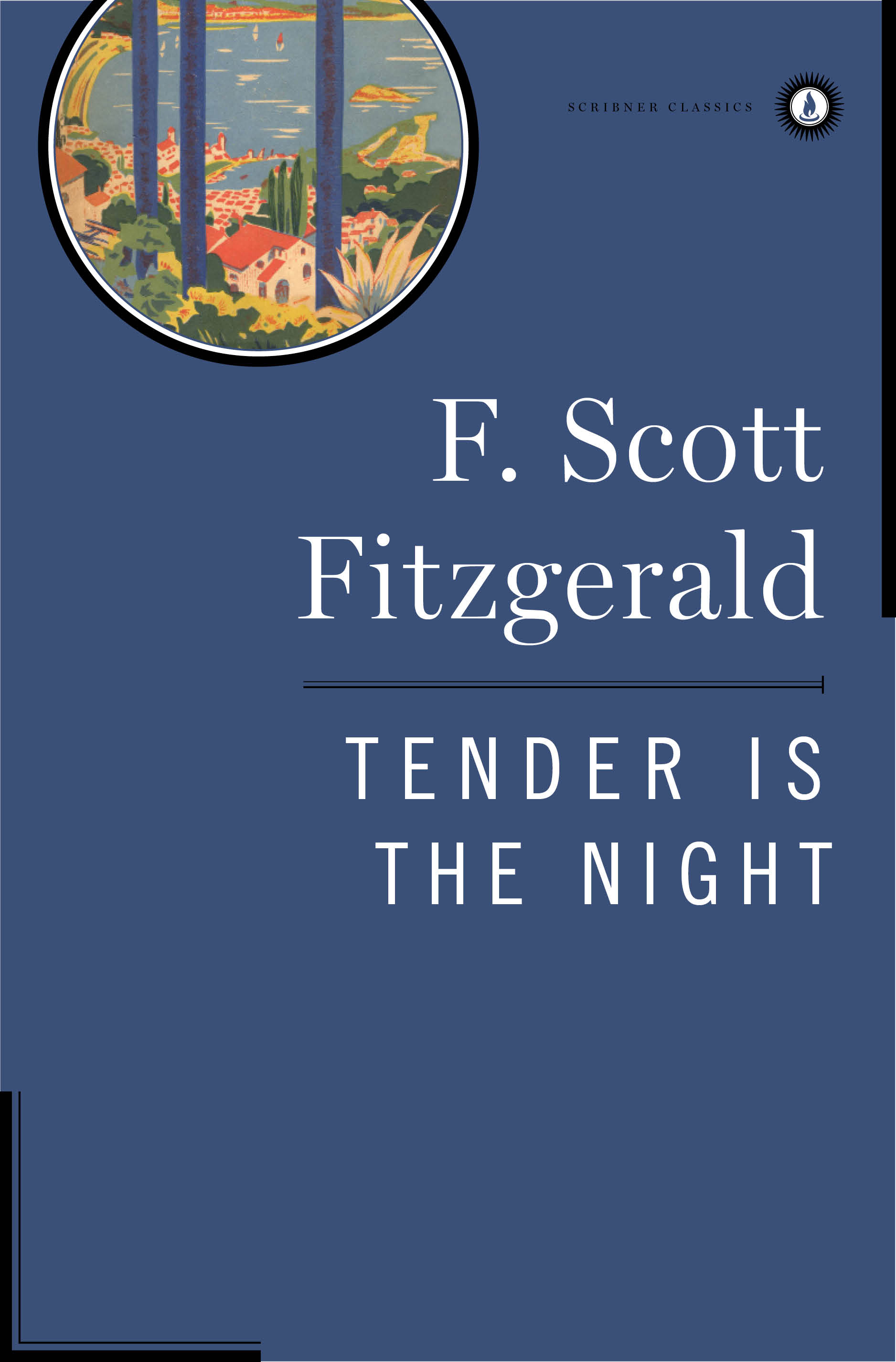 Tender is the night book by f scott fitzgerald for Tende night and day