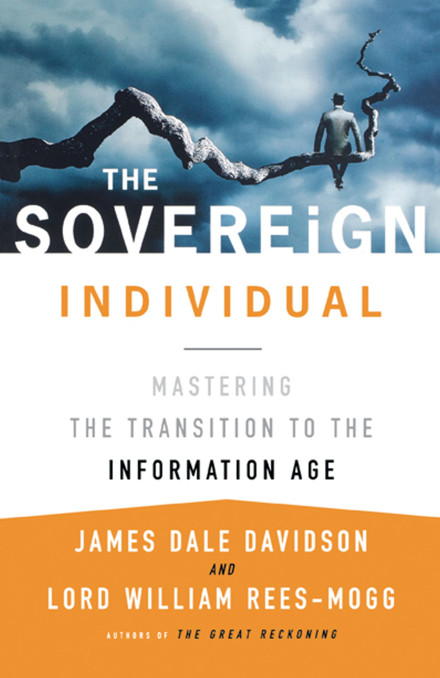 The Sovereign Individual  Book By James Dale Davidson, Lord William  Reesmogg  Official Publisher Page  Simon & Schuster