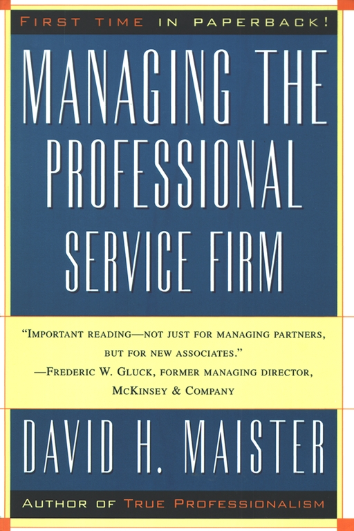 The trusted advisor book by david h maister charles h green managing the professional service firm fandeluxe PDF