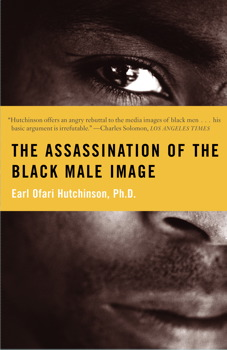 The Assassination of the Black Male Image