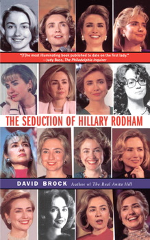The Seduction of Hillary Rodham