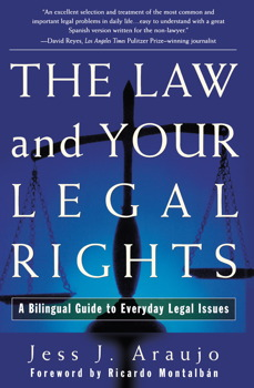The Law and Your Legal Rights/A Ley y Sus Derechos Legales