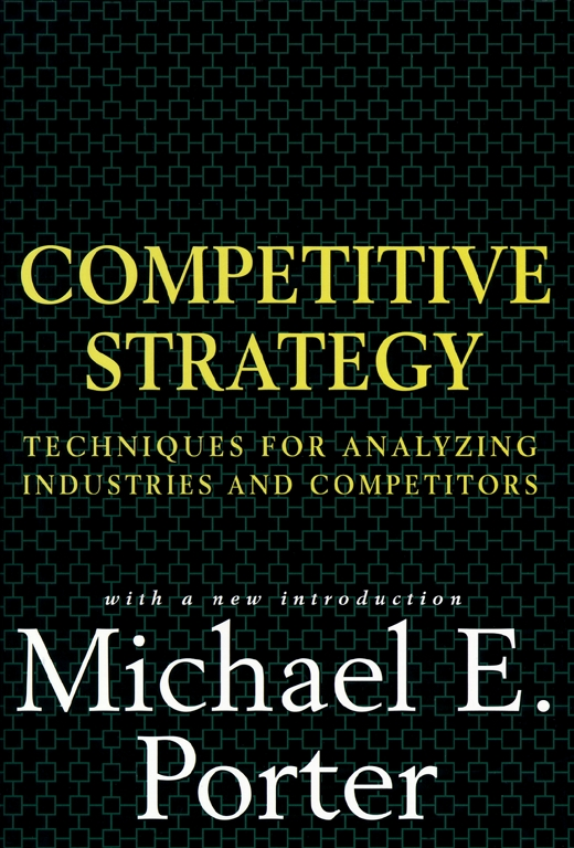 Competitive strategy book by michael e porter for Porter 5 forces book