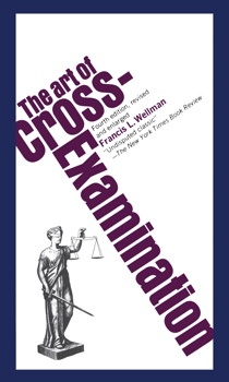 The Art of Cross Examination