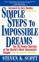 Simple Steps to Impossible Dreams
