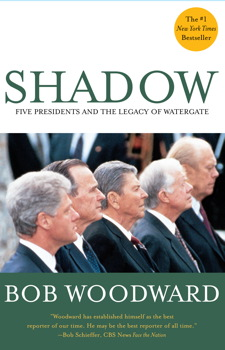a review of bob woodwards book shadow In shadow, bob woodward takes us deep into the m charles bakst the providence sunday journal investigative journalist bob woodward has a new book you should.