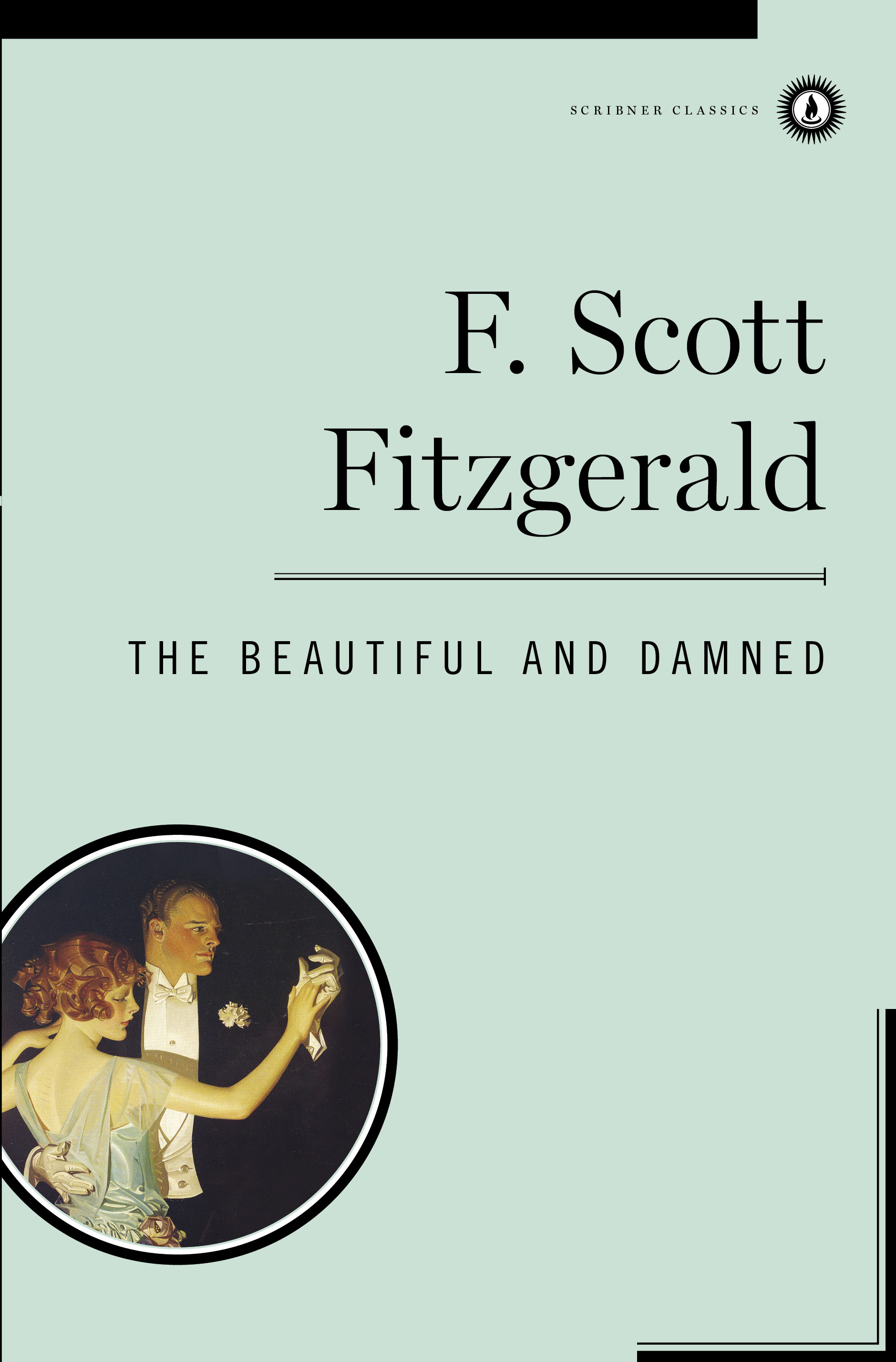 The Beautiful and Damned Signet Classics F Scott