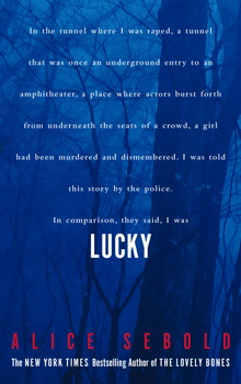 lucky alice sebold Buy lucky reprints by alice sebold (isbn: 9780330418362) from amazon's book store everyday low prices and free delivery on eligible orders.