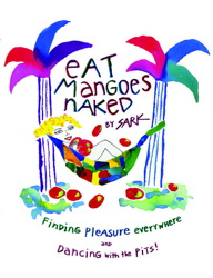 Eat Mangoes Naked