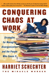 Conquering Chaos at Work