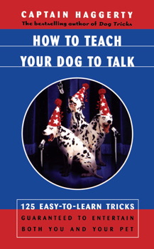How To Teach Your Dog To Talk