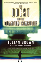 Quest for the Quantum Computer