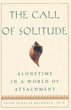 The Call Of Solitude